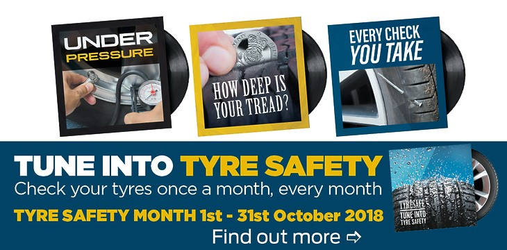Tyre Safety Month 1st - 31st October 2018
